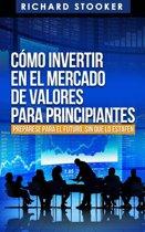 Como Invertir en el Mercado de Valores para Principiantes