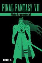 Final Fantasy VII - Guía Argumental