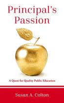 Principal's Passion: A Quest for Quality Public Education