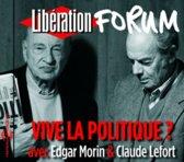 Liberation Forum / Vive La Politiqu