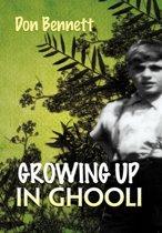 Growing Up in Ghooli