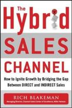 The Hybrid Sales Channel