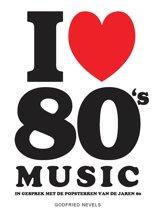 Boek cover I Love 80s Music van Godfried Nevels (Paperback)
