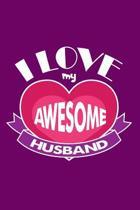 I Love My Awesome Husband