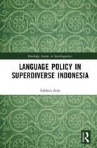 Language Policy in Superdiverse Indonesia