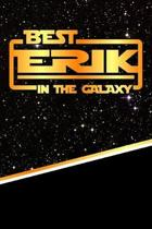 The Best Erik in the Galaxy