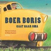 Boek cover Boer Boris gaat naar oma van Ted van Lieshout (Hardcover)