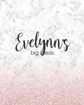 Evelynn's Big Ideas: Personalized Notebook - 8x10 Lined Women's Journal