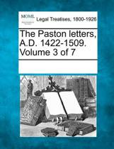The Paston Letters, A.D. 1422-1509. Volume 3 of 7
