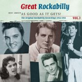 Just About As Good As It Gets! - Great Rockabilly Vol. 3