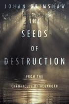 The Seeds of Destruction