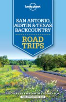 Lonely Planet San Antonio & Hill Country Road Trips