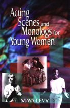 Acting Scenes & Monologs for Young Women