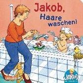Jakob-Bücher: Jakob, Haare waschen!