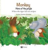 Monkey - Hero of the jungle