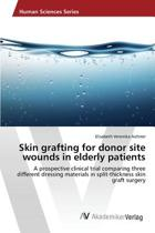 Skin Grafting for Donor Site Wounds in Elderly Patients