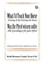 What I'd Teach Your Horse / Was Ihr Pferd Wissen Sollte