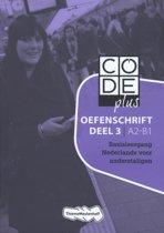 CODE plus A2 - B1 Oefenschrift 3