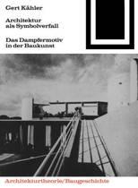 Architektur als Symbolverfall