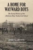 A Home for Wayward Boys