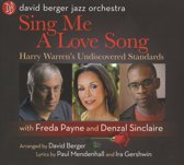 Sing Me a Love Song: Harry Warren's Undiscovered Standards
