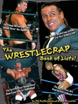 The WrestleCrap Book Of Lists!