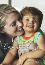 My Son Emmanuel