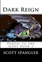 Dark Reign: Portal to the Gods Book 3