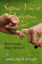 Selfless Vow or Duplicitous Pact