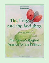 The Frog And The Ladybug From The Series The Nature's Magical Passion For The Fashion