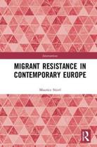 Migrant Resistance in Contemporary Europe