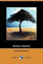 Modern Atheism (Dodo Press)