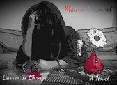 Barren To Change