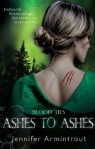 Blood Ties Book Three: Ashes To Ashes