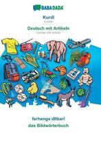 Babadada, Kurdi - Deutsch Mit Artikeln, Ferhenga Ditbari - Das Bildwoerterbuch