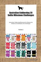 Australian Cobberdog 20 Selfie Milestone Challenges Australian Cobberdog Milestones for Memorable Moments, Socialization, Fun Challenges Volume 2