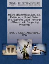 Moore-McCormack Lines, Inc., Petitioner, V. United States. U.S. Supreme Court Transcript of Record with Supporting Pleadings