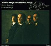 Alberic Magnard: String Quartet Op. 16; Gabriel Faure: String Quartet Op. 121