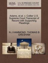 Adams, Et Al. V. Collier U.S. Supreme Court Transcript of Record with Supporting Pleadings