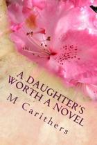 A Daughter's Worth a Novel