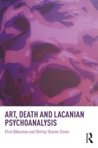 Art, Death and Lacanian Psychoanalysis