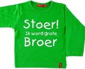 T-shirt Stoer! Grote broer | Lange mouw | Groen | Maat 86/92
