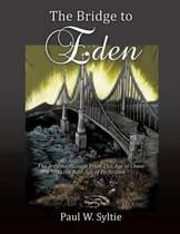 The Bridge to Eden