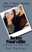 Her Best Friend's Killer