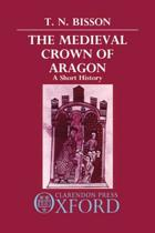 The Medieval Crown of Aragon