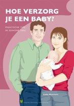 Hoe verzorg je een baby?