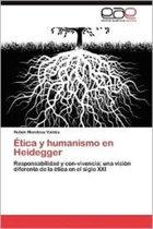 Etica y Humanismo En Heidegger