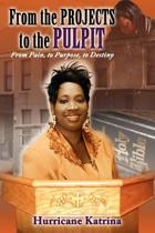 From the Projects to the Pulpit