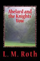 Abelard and the Knights' Vow