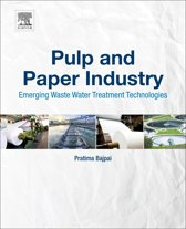 Pulp and Paper Industry: Emerging Waste Water Treatment Technologies